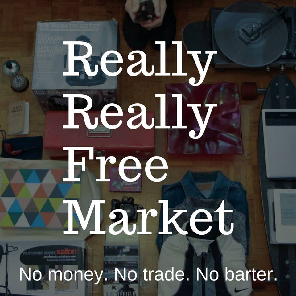 The Really Really Free Market